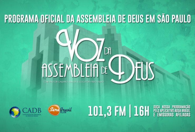Voz da Assembleia de Deus chega a São Paulo
